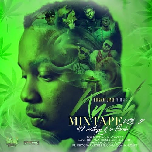 Kush Mixtape Vol. 2 [Hosted by Hookman Jones]