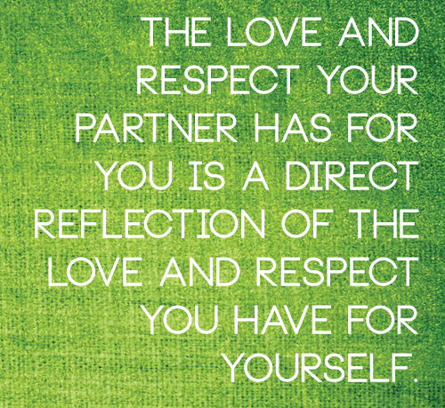 the love and respect your partner has for you is direct