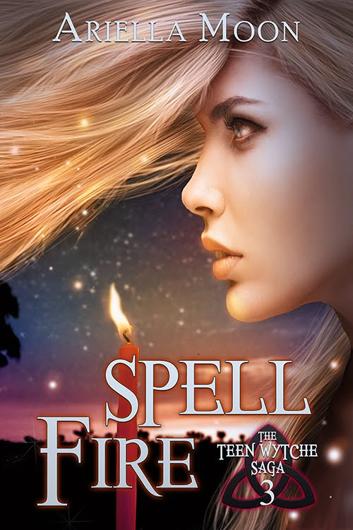 Spell Fire, Book 3, The Teen Wytche Saga