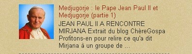 Medjugorje : le Pape Jean Paul II et Medjugorje (partie 1)