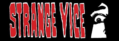 Strange Vice
