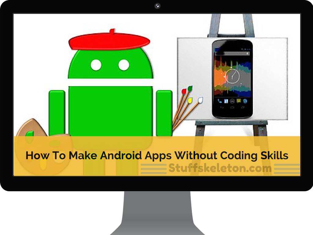 How-To-Make-Android-Apps-Without-Coding-Skills