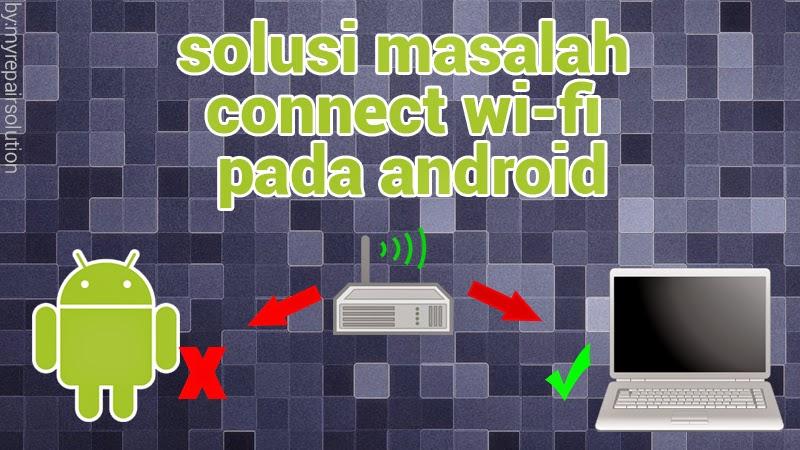 tidak bisa terkoneksi dengan jaringan wifi