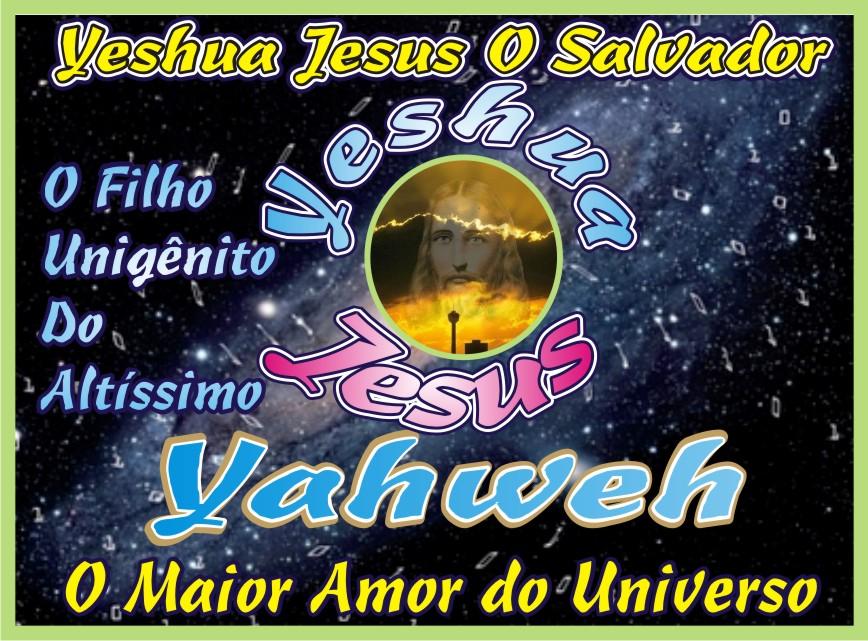 Yahweh e Yeshua Jesus Nosso Eterno Salvador