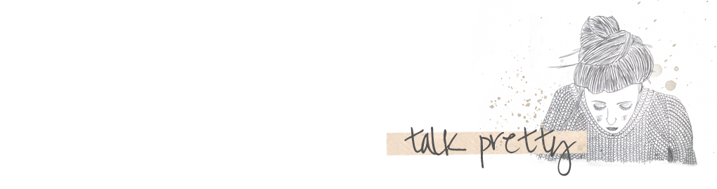 """Talk Pretty 