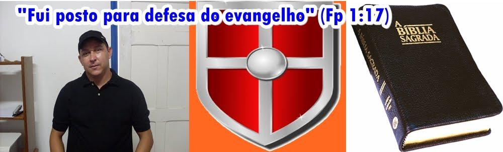 """""""Defesa do Evangelho (Fp 1:16)"""