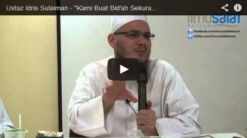 "Ustaz Idris Sulaiman – ""Kami Buat Bid'ah Sekurangnya Mengajak Orang Mendekati Agama"""