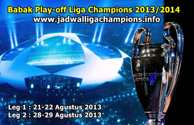 Pertandingan Babak Play Off Liga Champions 2013/2014