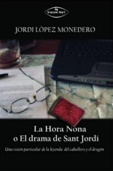 La Hora Nona, o el drama de Sant Jordi