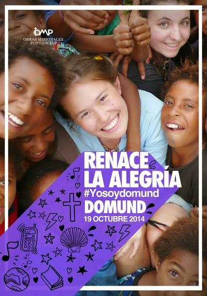 19 OCTUBRE 2014: JORNADA MUNDIAL de las MISIONES