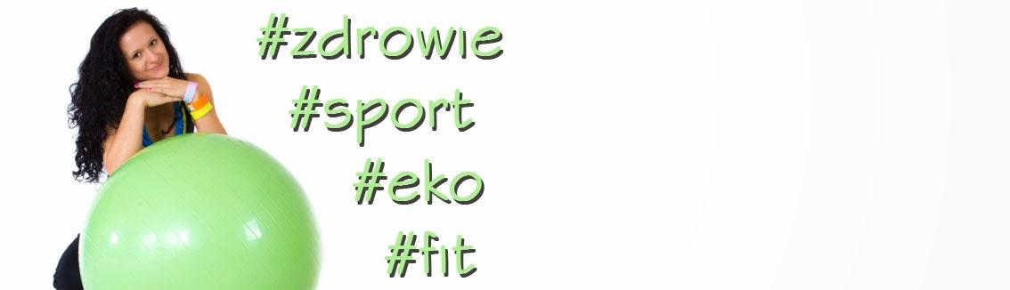 #zdrowie #sport #eko #fit