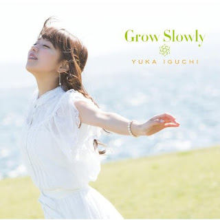 Yuka Iguchi  井口裕香 - Grow Slowly