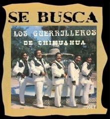 LOS GUERRILLEROS DE CHIHUAHUA