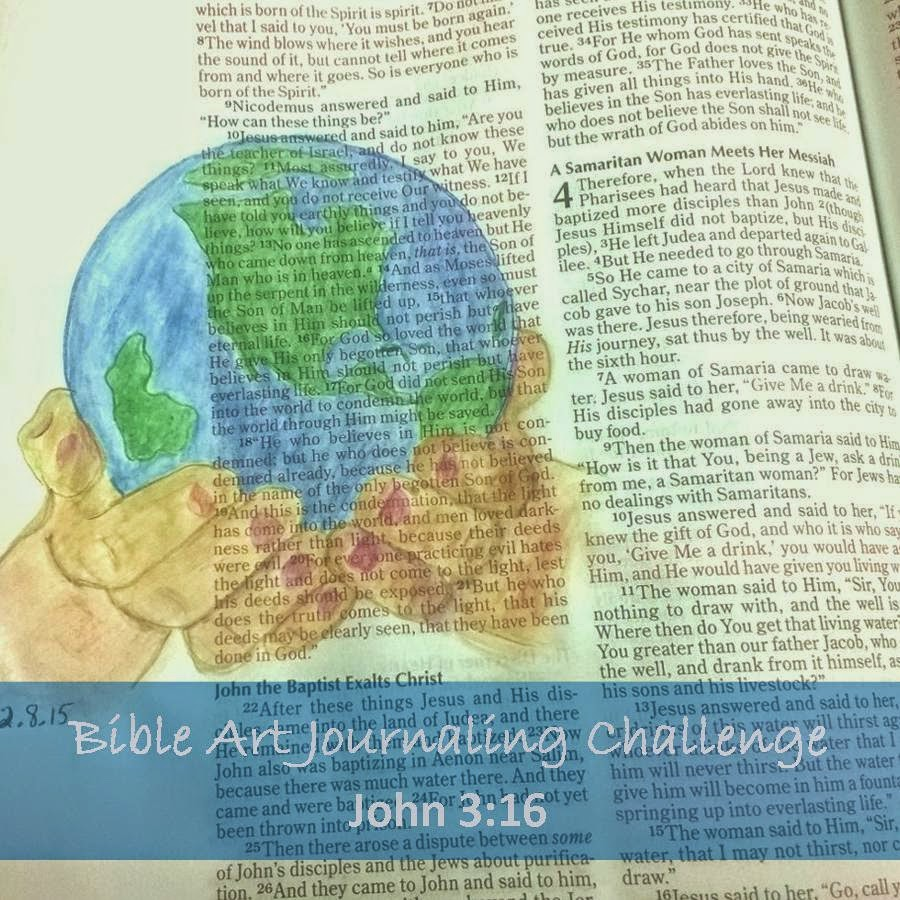 He Loved Us First! ~ Bible Art Journaling Challenge: John 3:16