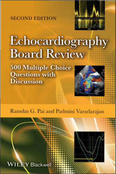 Echocardiography Board Review-500 Multiple Choice Questions With Discussion, 2e (May 12, 2014)