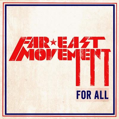 Far East Movement - For All Lyrics