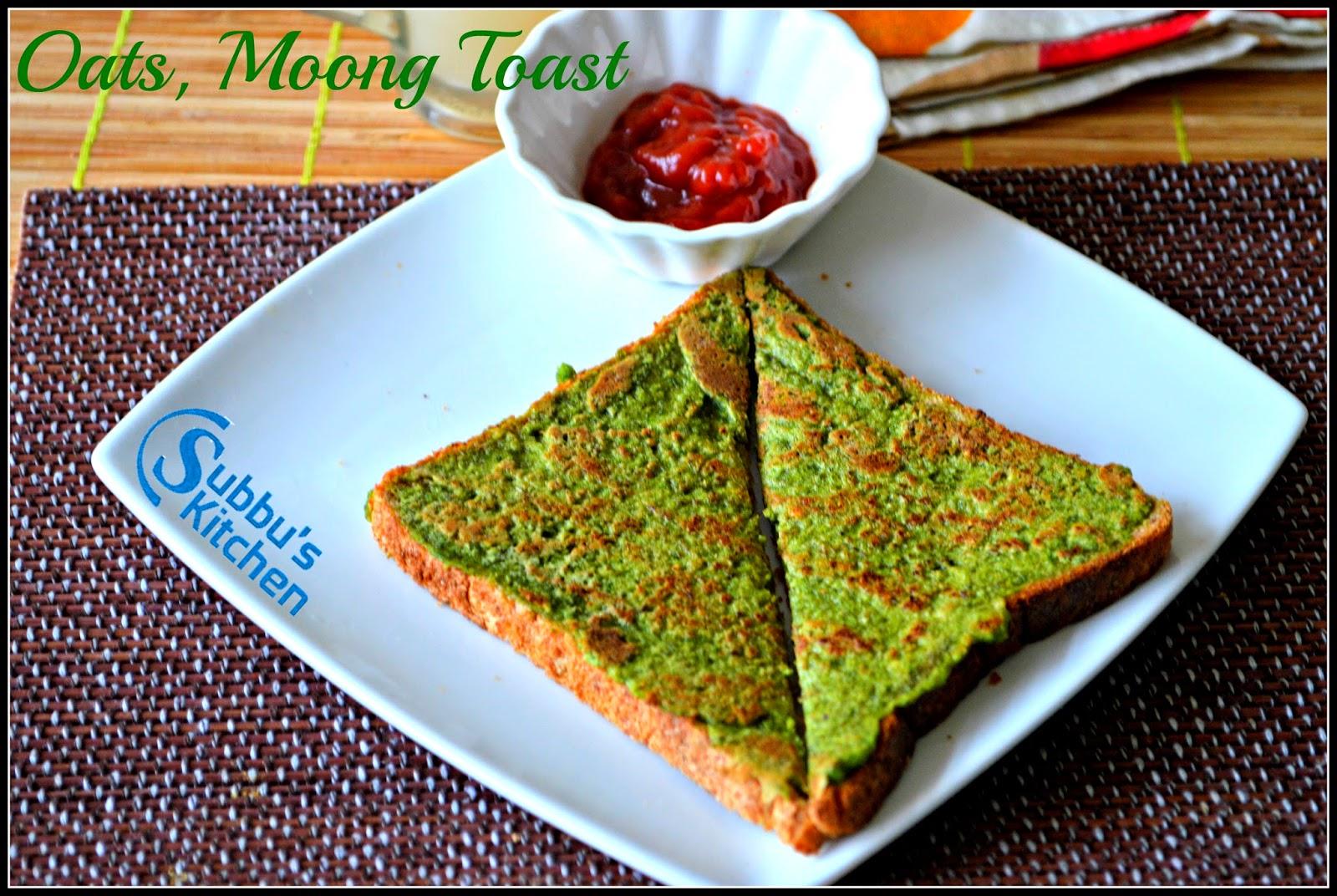 Oats Moong Toast
