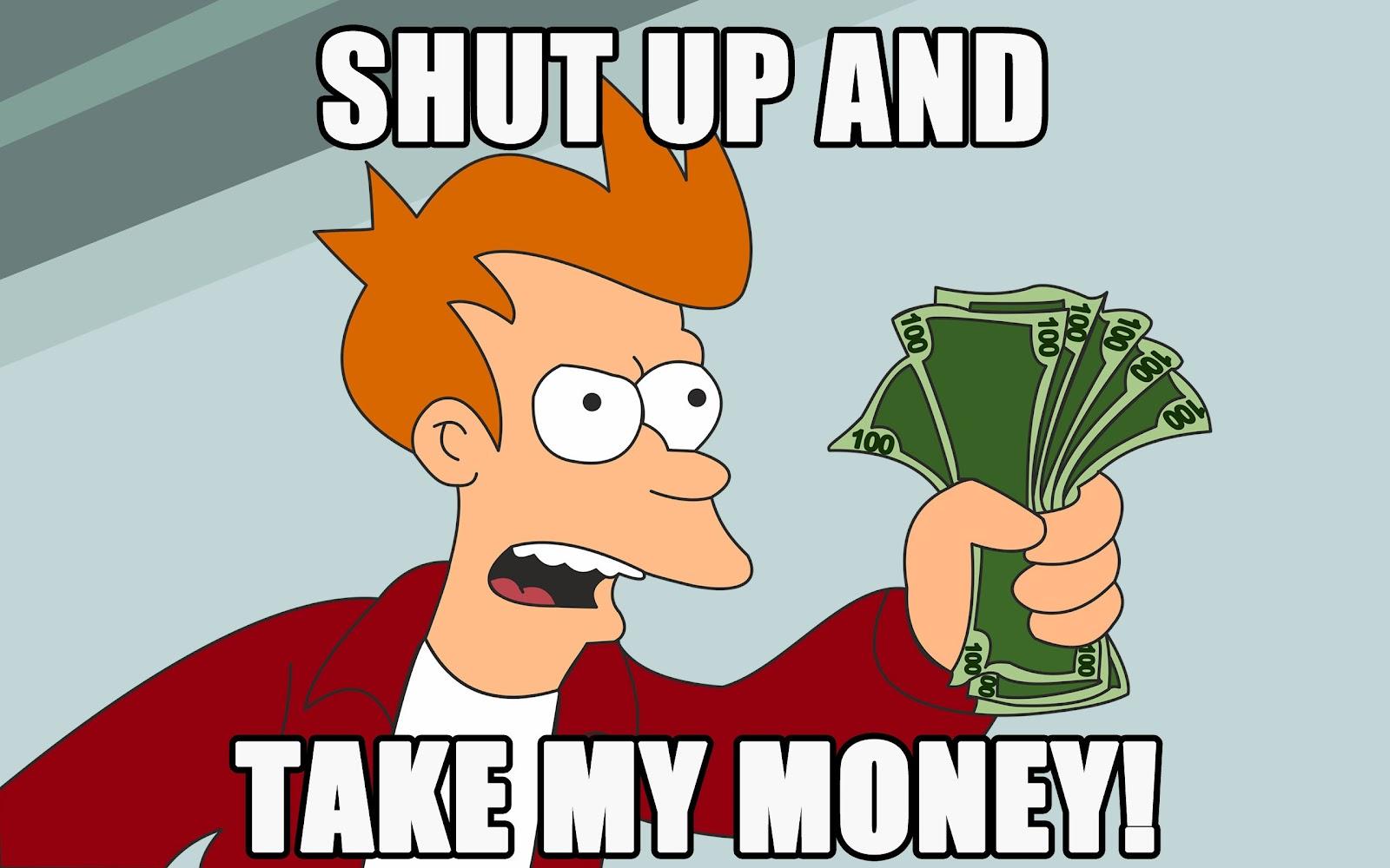 2590868-shut_up_and_take_my_money_9299_2