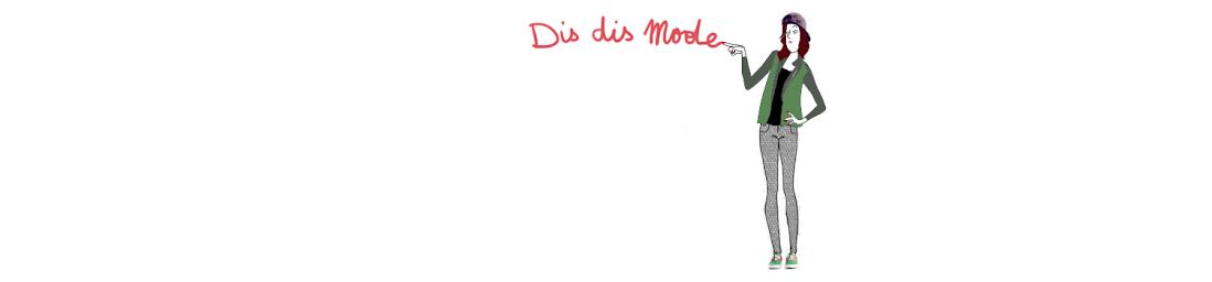 Dis Dis Mode!