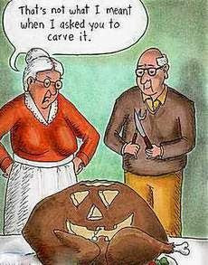 not what I meant when I asked you to carve it, funny Thanksgiving comic, Thanksgiving humor