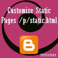 Customize Blogger Static Pages