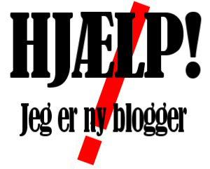 Hjælp til nye bloggere