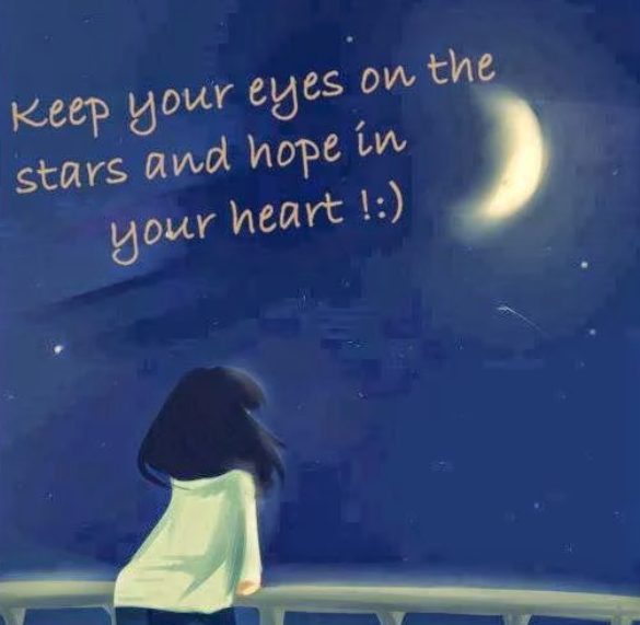"""Keep your eye on the stars and hope in your heart!"" ~ Unknown; Drawing of a girl looking up at the night sky."
