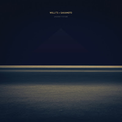 Ancient%2BFuture Willits + Sakamoto – Ancient Future [8.1]