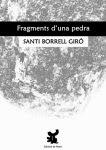 'Fragments d'una pedra (Santi Borrell)'