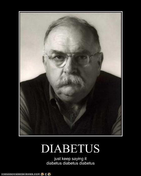 And Your Little Dog Too....: Diabetus