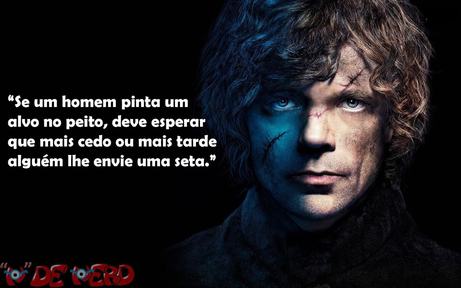 As Melhores Frases De Tyrion Lannister