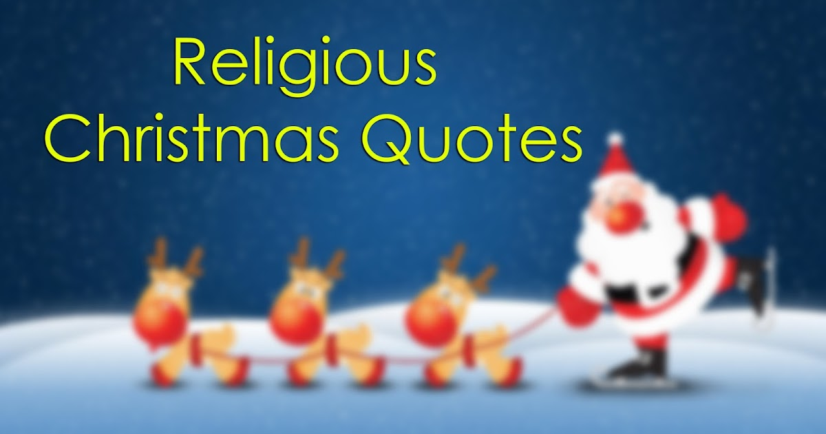 motivation and inspiration quotes the best 20 religious christmas quotes - Christmas Quotes Religious