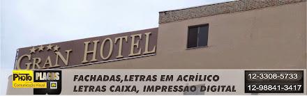 FACHADAS REVESTIMENTO EM ACM COM LETRAS CAIXA , GRAN HOTEL TAUBATÉ-SÃO PAULO