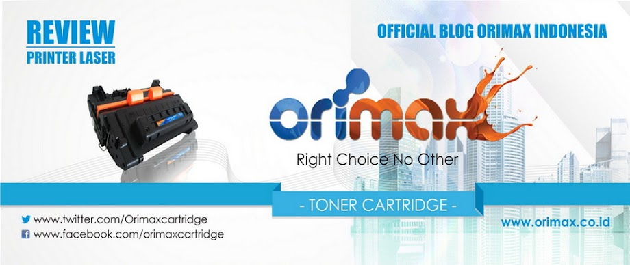 TONER CARTRIDGE ORIMAX OFFICIAL BLOG | Review Printer Laser