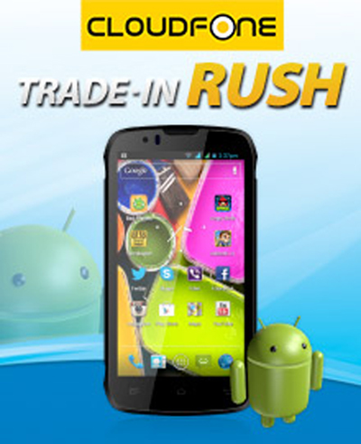 Cloudfone Trade-In Rush promo by Globe Telecom