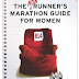 The Non Runners Marathon Guide For Women: book review!