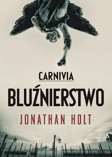 http://shczooreczek.blogspot.com/2014/01/carnivia-bluznierstwo-jonathan-holt.html