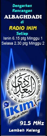 Dengarkan rancangan AL-BAGHDADI di radio IKIM.FM