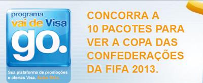 """Promoção """"Vai de Visa - Copa das Confederações"""""""