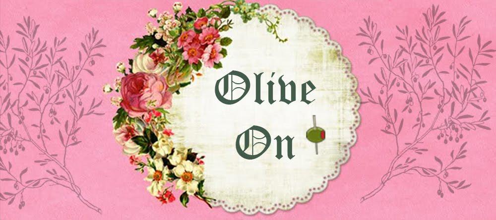 Olive On!