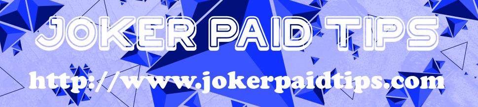 JOKER PAID TIPS