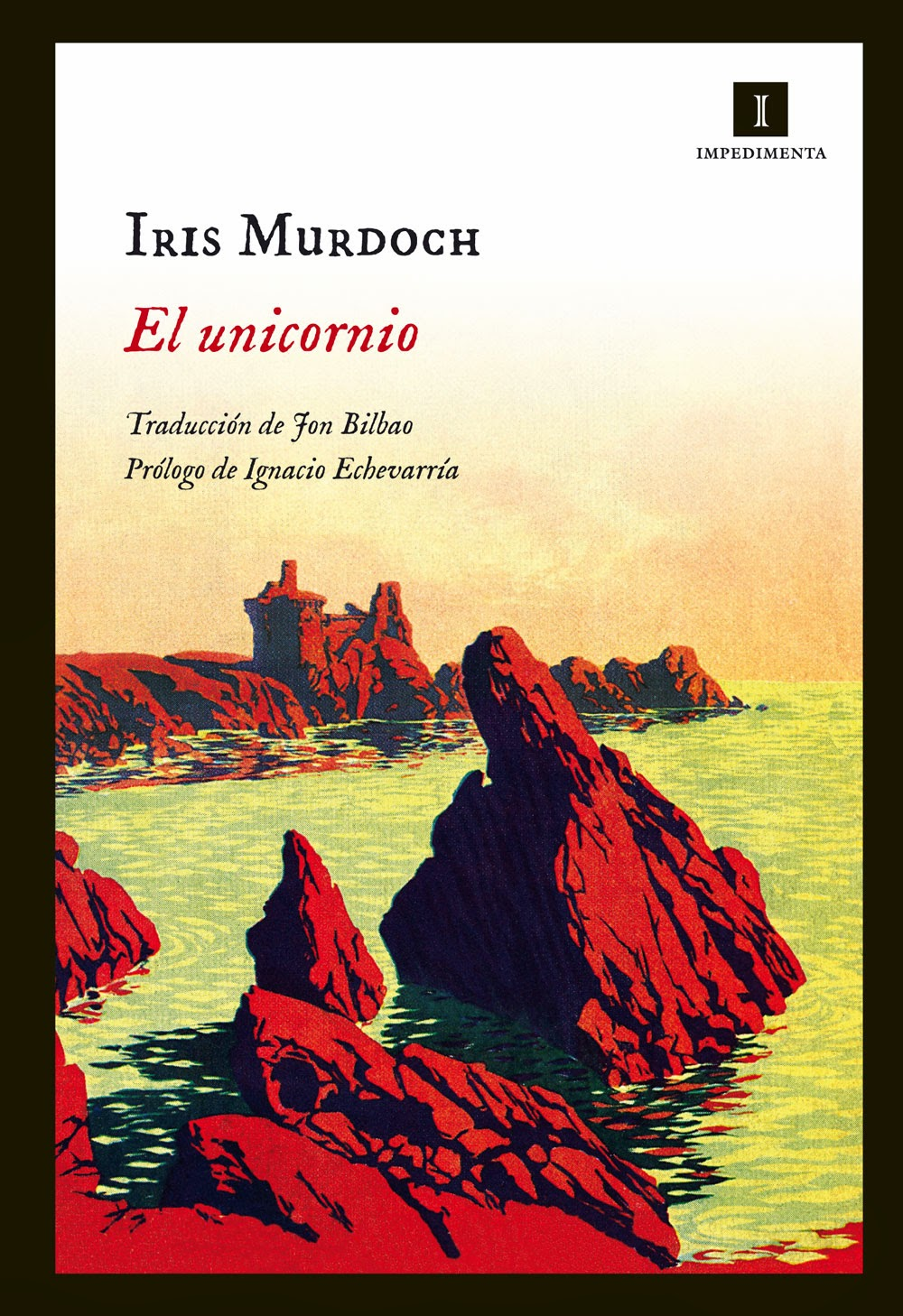 El unicornio de Iris Murdoch, editorial Impedimenta