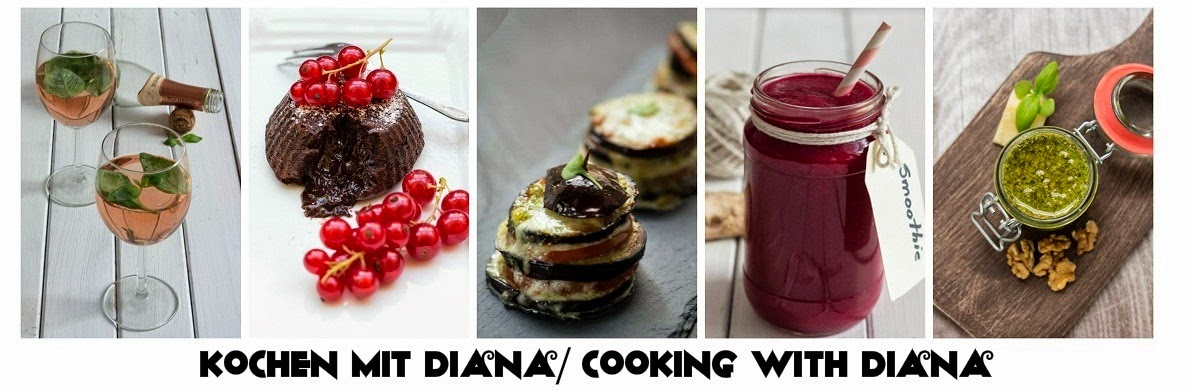Kochen mit Diana/ Cooking with Diana