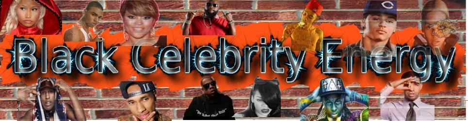 Black Celebrity Energy