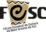 FORUM ESTADUAL DE CULTURA DE MS