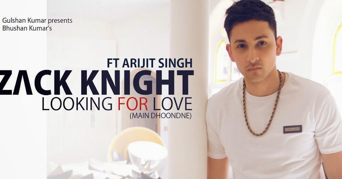 Looking For Love (Main Dhoondne) Lyrics - Zack Knight