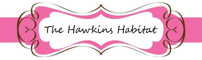 The Hawkins Habitat
