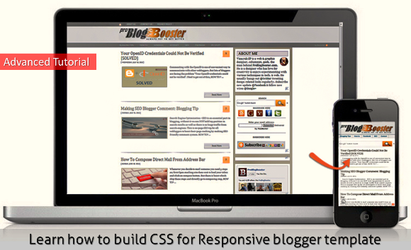 How to Build Responsive Blogger Template CSS Advanced Tutorial - ProBlogBooster