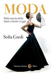 """""""Moda. Dalla nascita della haute couture a oggi"""" di Sofia Gnoli - clicca per info"""
