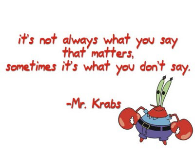 """Mr. Krabs: """"Yeah? I used to have a kidney stone. Everything passes ..."""